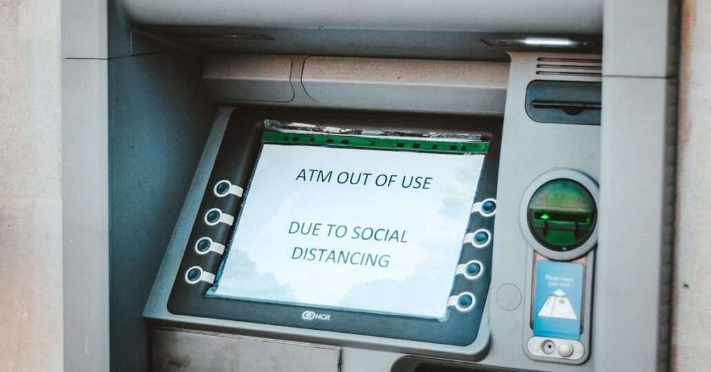 ATM with out of use notice on screen due to social distancing