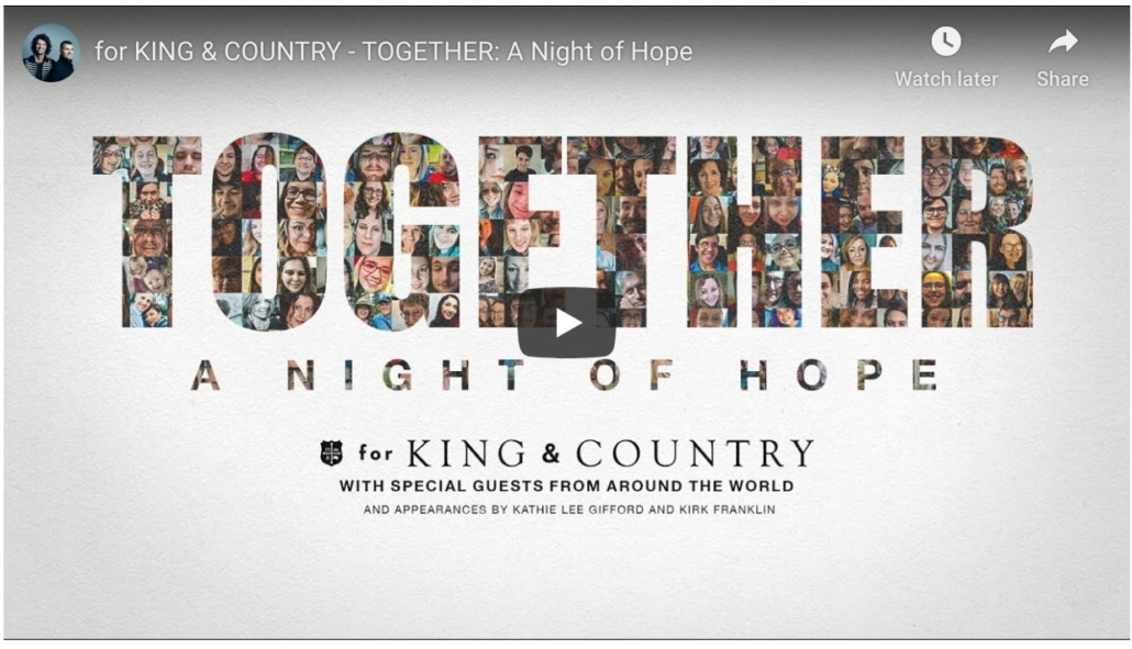 for King & Country - Together, a night of hope