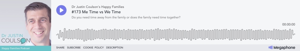 happy families podcast episode 173 me time vs we time